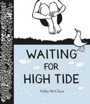 Waiting for High Tide ebook by Nikki McClure