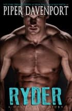 Ryder ebook by Piper Davenport