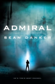 The False Admiral ebook by Sean Danker