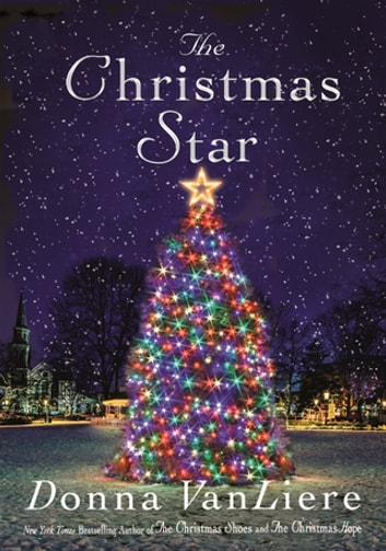 The Christmas Star - A Novel ebook by Donna VanLiere