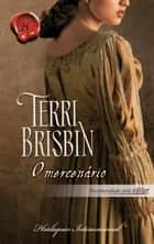 O mercenário ebook by Terri Brisbin