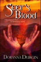 Seer's Blood ebook by Doranna Durgin
