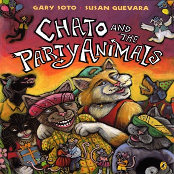 Chato And The Party Animals audiobook by Gary Soto
