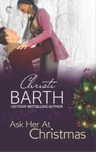 Ask Her at Christmas ebook by