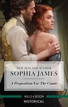 A Proposition For The Comte ebook by Sophia James