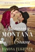 Runaway Montana Groom ebook by Ramona Flightner
