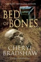 Bed of Bones eBook por Cheryl Bradshaw