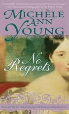 No Regrets ekitaplar by Michele Young