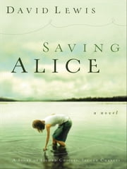 Saving Alice ebook by David Lewis