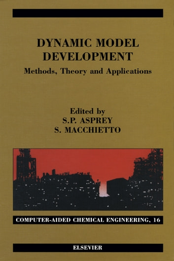 Dynamic Model Development: Methods, Theory and Applications ebook by