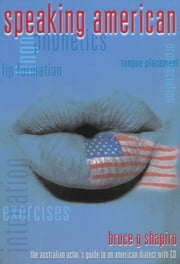 Speaking American ebook by Bruce G. Shapiro
