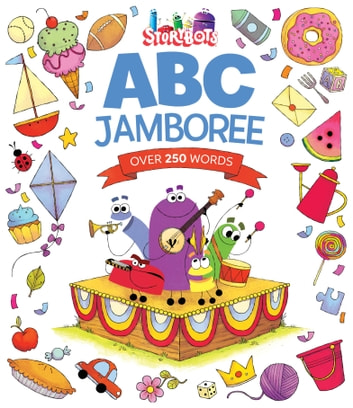StoryBots ABC Jamboree (StoryBots) ebook by Storybots