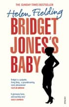 Bridget Jones's Baby - The Diaries ebook by Helen Fielding