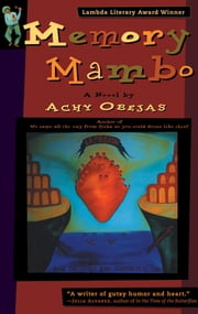 Memory Mambo - A Novel ebook by Achy Obejas