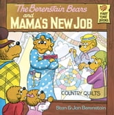 The Berenstain Bears and Mama's New Job ebook by Stan Berenstain,Jan Berenstain