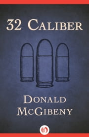 32 Caliber ebook by Kobo.Web.Store.Products.Fields.ContributorFieldViewModel