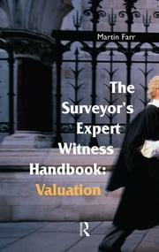 The Surveyors' Expert Witness Handbook ebook by Martin Farr