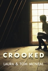 Crooked ebook by Laura McNeal,Tom McNeal