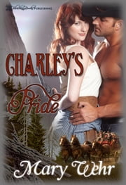 Charley's Pride ebook by Mary Wehr
