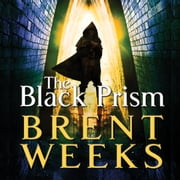 The Black Prism - Book 1 of Lightbringer audiobook by Brent Weeks