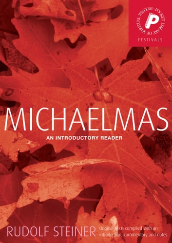 Michaelmas - An Introductory Reader ebook by Rudolf Steiner