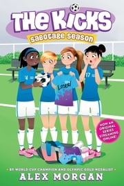 Sabotage Season ebook by Alex Morgan