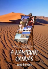 A Namibian Canvas ebook by Julia Stevens