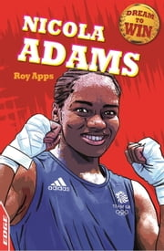EDGE - Dream to Win: Nicola Adams ebook by Roy Apps,Chris King