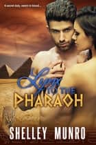 Lynx to the Pharaoh ebook by Shelley Munro