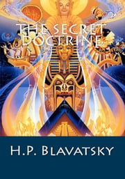 The Secret Doctrine ebook by H.P. Blavatsky