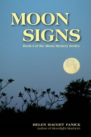 Moon Signs ebook by Helen Haught Fanick