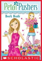 Petal Pushers #3: Best Buds ebook by Catherine R. Daly