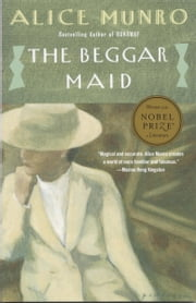 The Beggar Maid - Stories of Flo and Rose ebook by Alice Munro