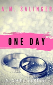 One Day ebook by A.M. Salinger