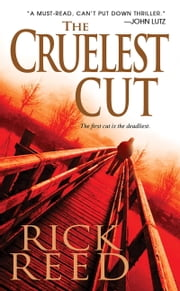 The Cruelest Cut ebook by Rick Reed