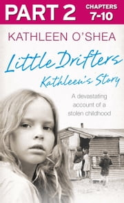 Little Drifters: Part 2 of 4 ebook by Kathleen O'Shea