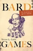 Bard Games ebook by Victor Cahn