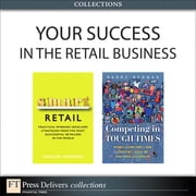 Your Success in the Retail Business (Collection) ebook by Richard Hammond,Barry R. Berman
