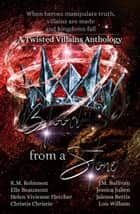 Blood From A Stone Twisted Villains Anthology ebook by K.M. Robinson, J.M. Sullivan, Elle Beaumont,...