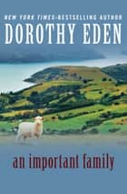 An Important Family ebook by Dorothy Eden