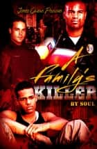 A Family's Killer ebook by Jerrice Owens, Soul