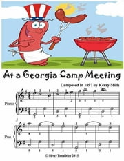 At a Georgia Camp Meeting - Easiest Piano Sheet Music Junior Edition ebook by Silver Tonalities