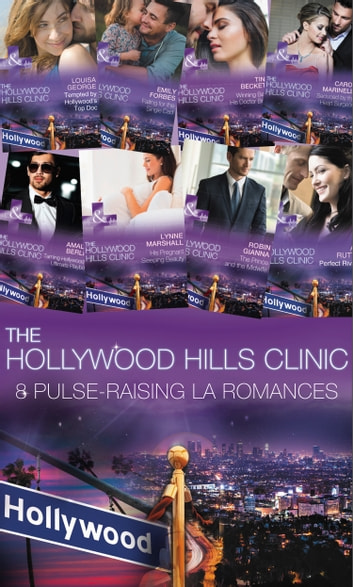 Hollywood Hills Collection (Mills & Boon e-Book Collections) ebook by Carol Marinelli,Emily Forbes,Louisa George,Amy Ruttan,Robin Gianna,Lynne Marshall,Amalie Berlin,Tina Beckett