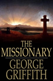 The Missionary ebook by George Griffith