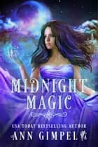 Midnight Magic ebook by Ann Gimpel