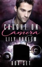 caught on camera box set ebook by Lily Harlem