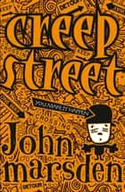 Creep Street ebook by John Marsden