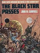 The Black Star Passes ebook by
