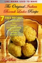 The Original Indian Boondi Ladoo Recipe ebook by Suri