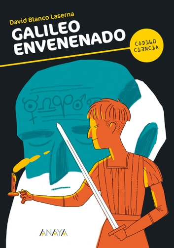Galileo envenenado ebook by David Blanco Laserna